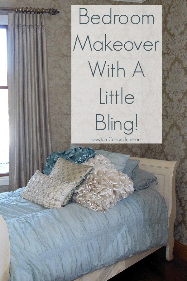 Bedroom Makeover With A Little Bling! From NewtonCustomInteriors.com