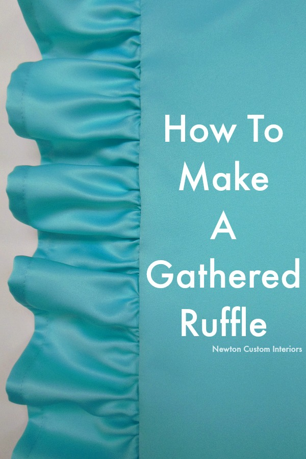 How To Make A Throw Pillow With Ruffle : How To Make A Gathered Ruffle - Newton Custom Interiors
