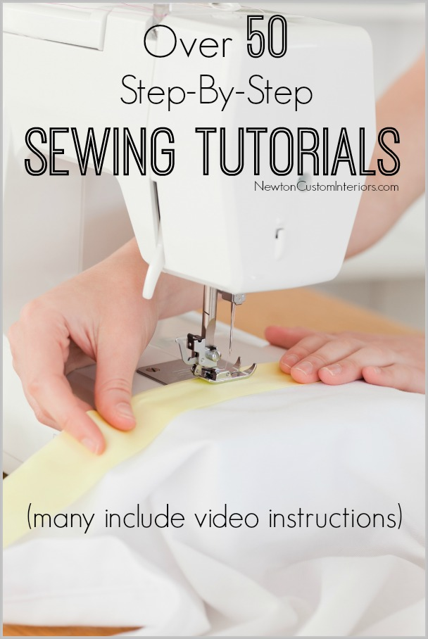 Over 50 Step-By-Step Sewing Tutorials - many include video instructions!