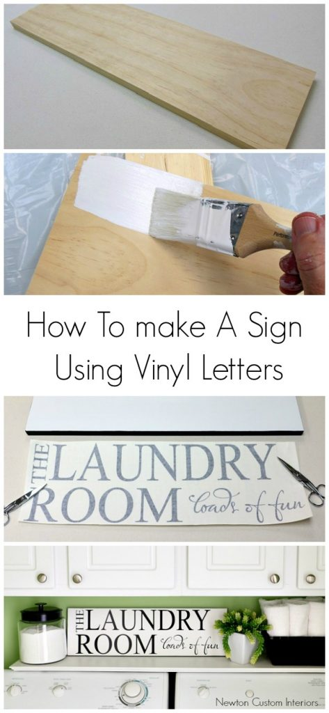 How To Make A Sign Using Vinyl Letters from NewtonCustomInteriors.com