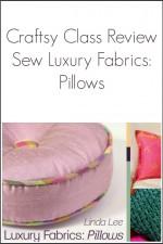 Sew Luxury Fabrics – Craftsy Class Review