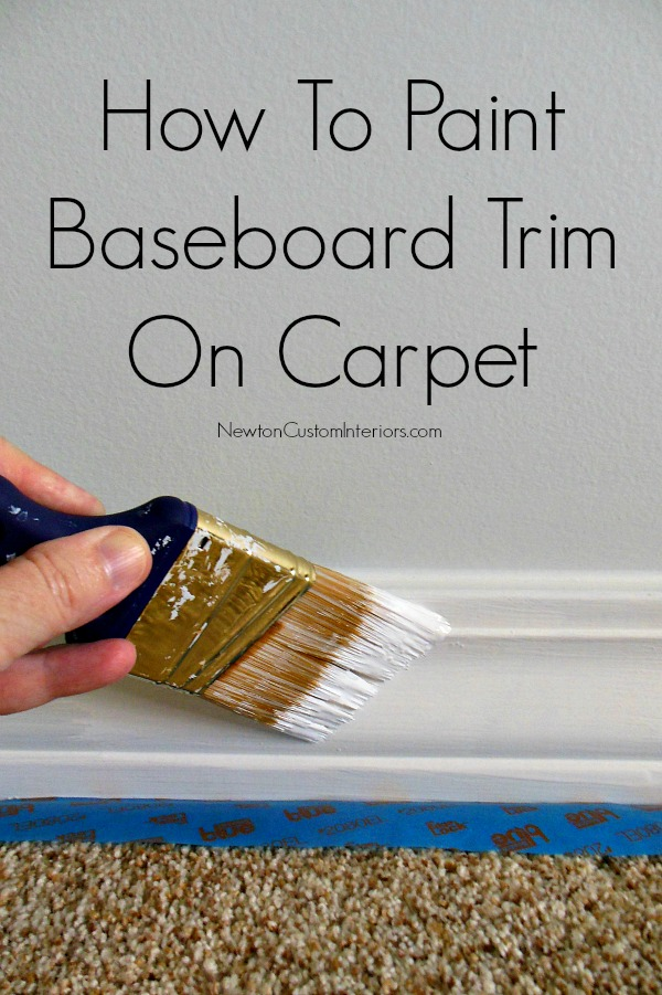 How to paint baseboard trim on carpet newton custom for How to paint trim