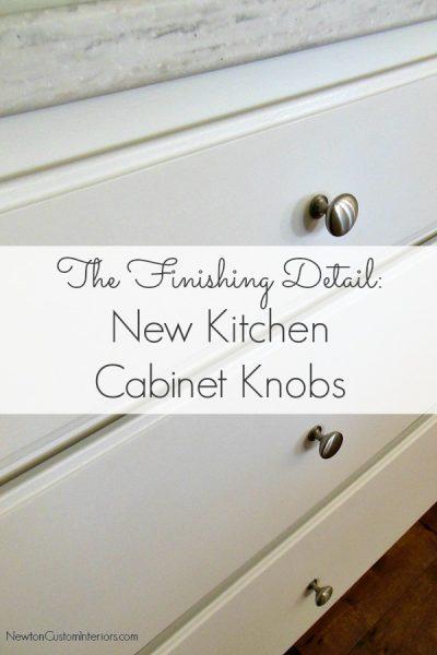 Kitchen Reveal – New Kitchen Cabinet Knobs