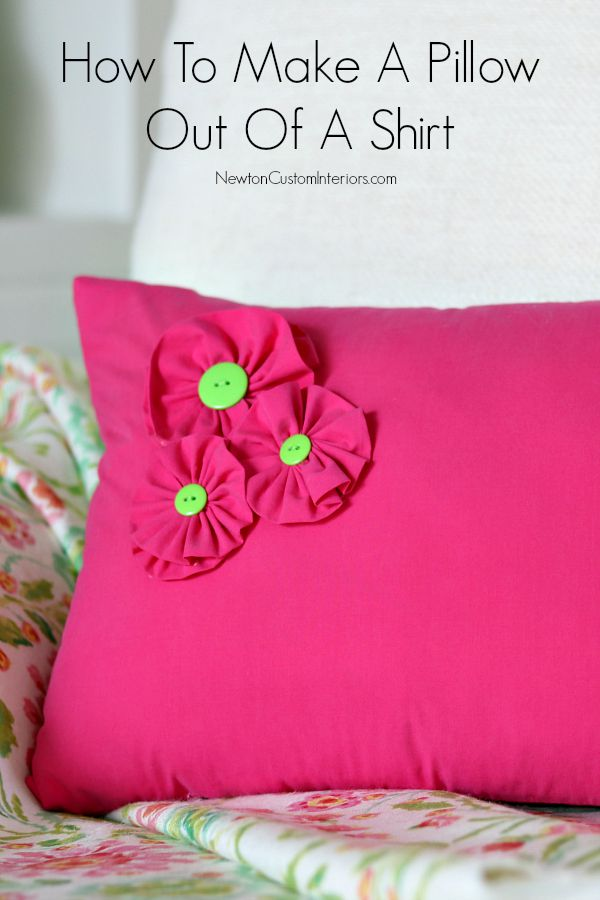 How To Make A Pillow Out Of A Shirt from NewtonCustomInteriors.com A quick and easy pillow made out of a men's shirt. Even added some cute fabric flowers out of leftover fabric!