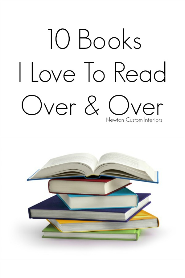 10 Books I Love To Read Over & Over