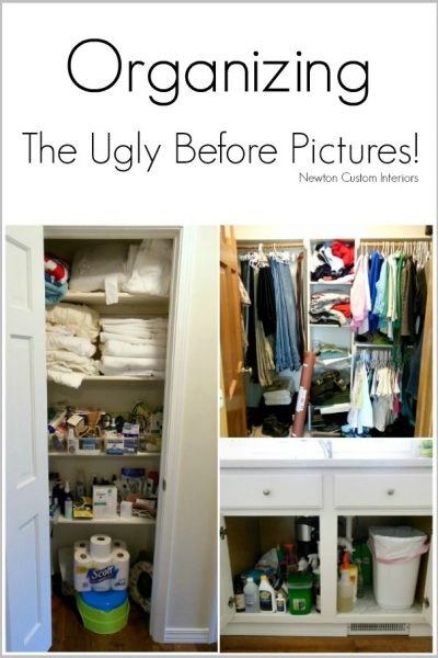 Organizing – The Ugly Before Pictures