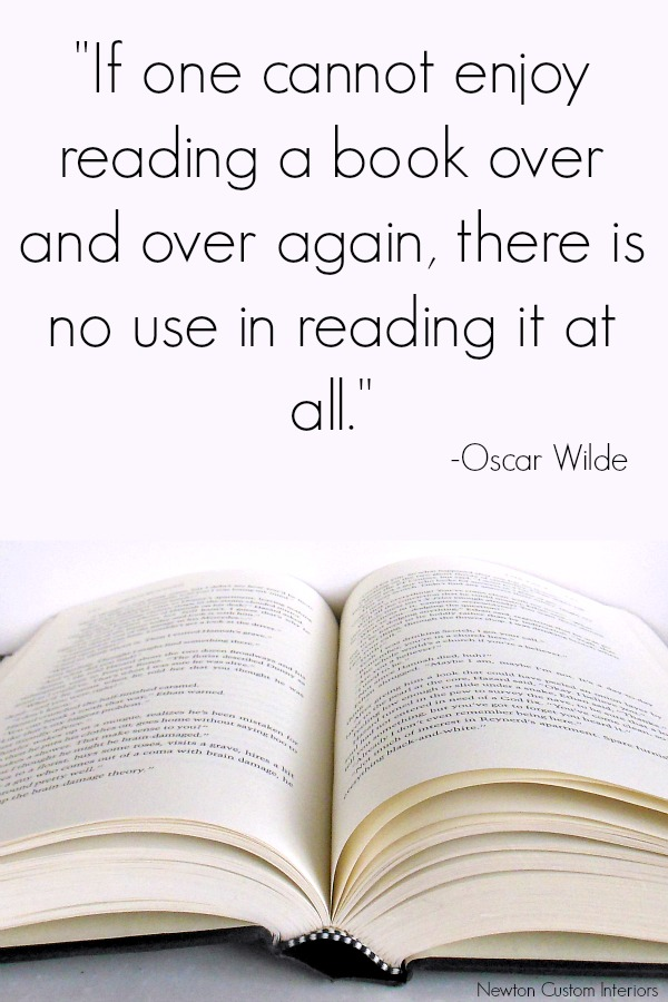 Book quote from Oscar Wilde - If one cannot enjoy reading a book over and over again, there is no use in reading it at all.