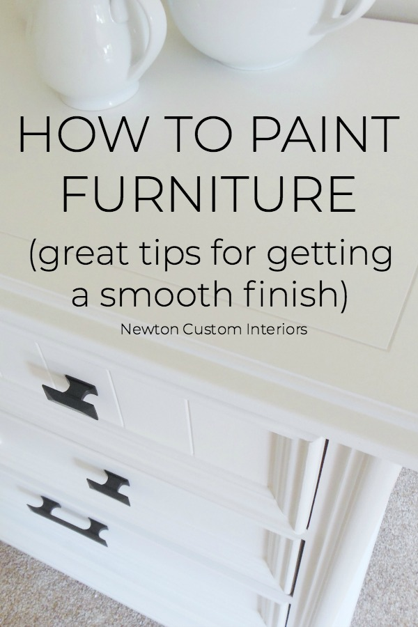 Learn how to paint furniture with this detailed tutorial, which includes great tips for getting a smooth finish! Update your old furniture by painting it!  #newtoncustominteriors #howtopaintfurniture #paintingfurniture #DIYtutorial