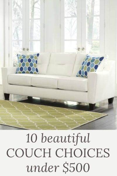 10 Beautiful Couch Choices Under $500!